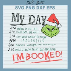 Grinch my day im booked