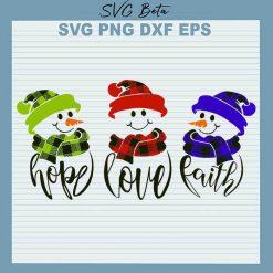 Snowman hope love faith