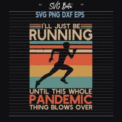 I will be running