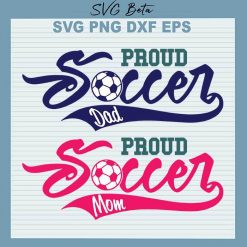 Proud soccer Dad Mom