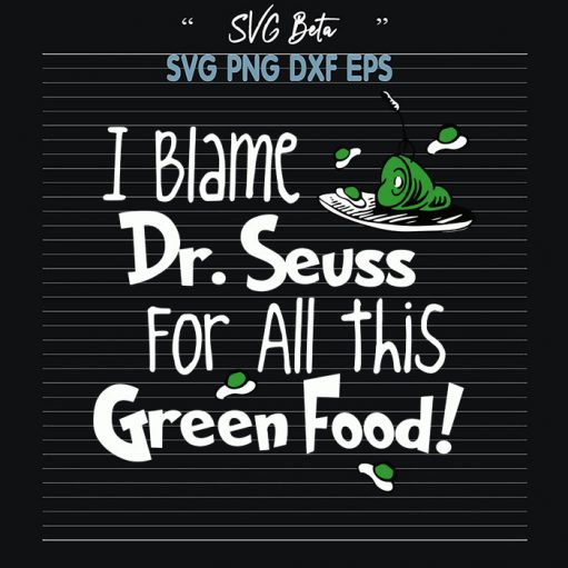 I blame dr seuss for all this green food