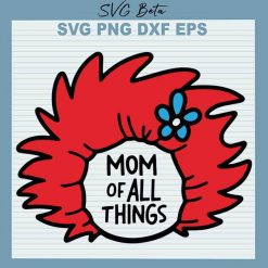 Dr Seuss Mom of all things