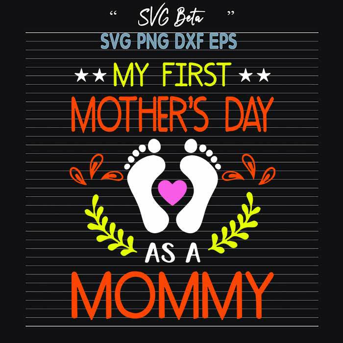 First mother day as mommy