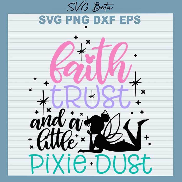 Faith trust and a little pixie dust