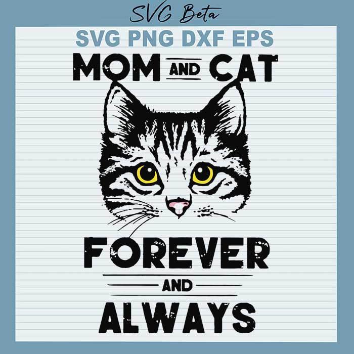 Mom cat forever always