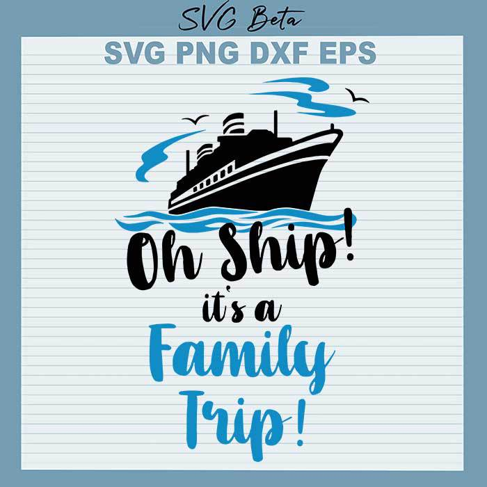 Oh ship its a family trip