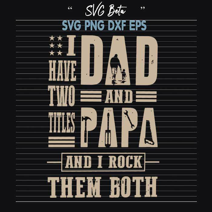 Two titles dad and papa rock them