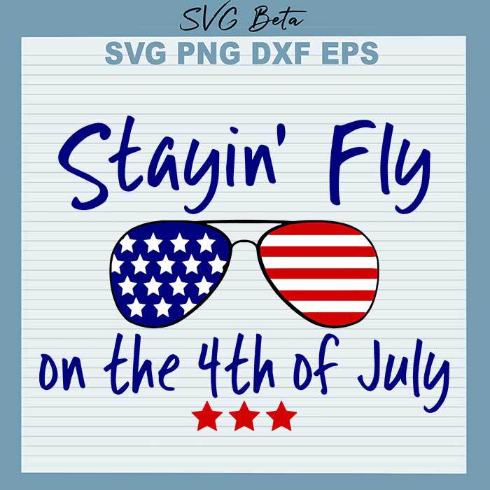 Stayin Fly on the 4th of July