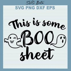 This Is Some Boo Sheet SVG
