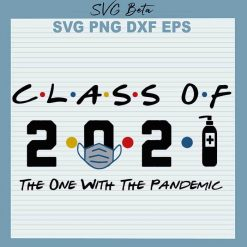 Class Of 2021 the one with the pandemic