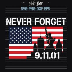 Never Forget Patriot Day SVG