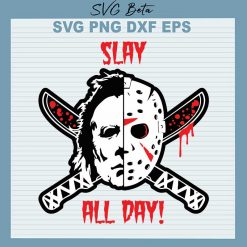 Slay all day Jason Voorhees svg